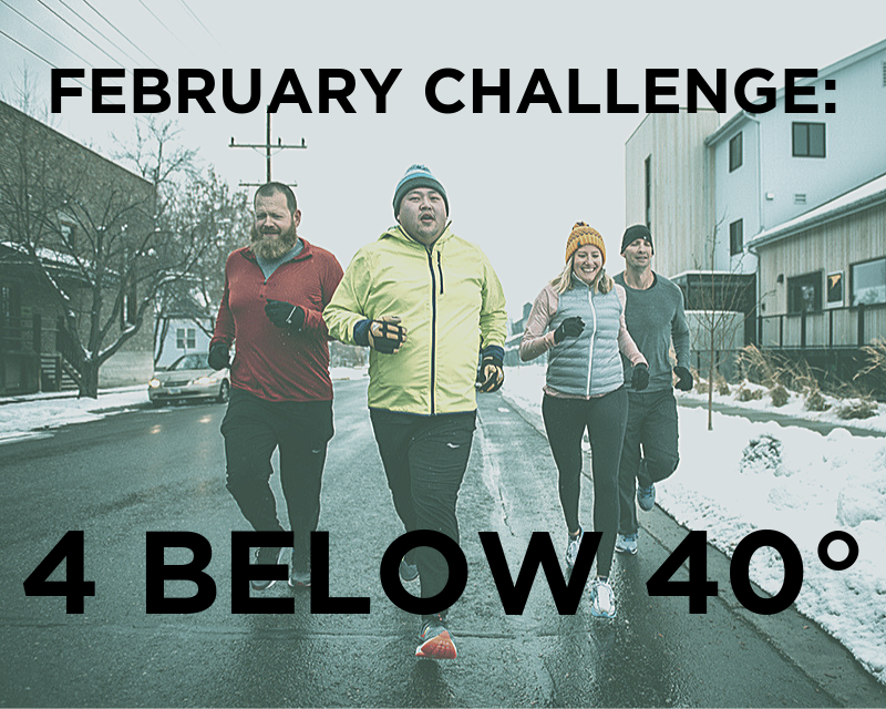 "four runners with caption ""FEBRUARY CHALLENGE: 4 BELOW 40 DEGREES"""
